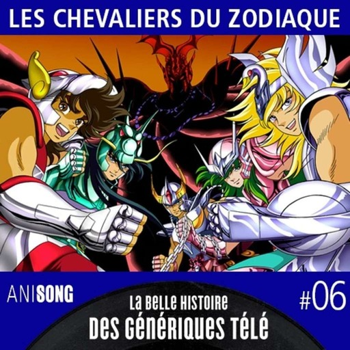 LBHGT_006_Les_Chevaliers_du_Zodiaque.mp3