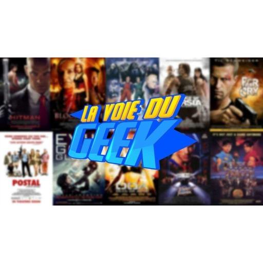 La voie du geek  FILMS EN JEUX VIDEO S7E18