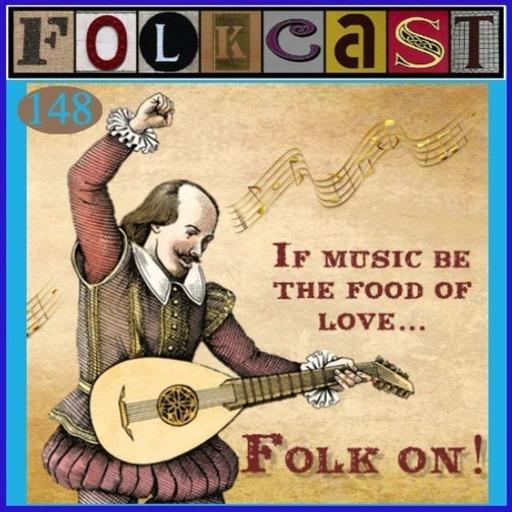 FolkCast 148 - 07 April 2018