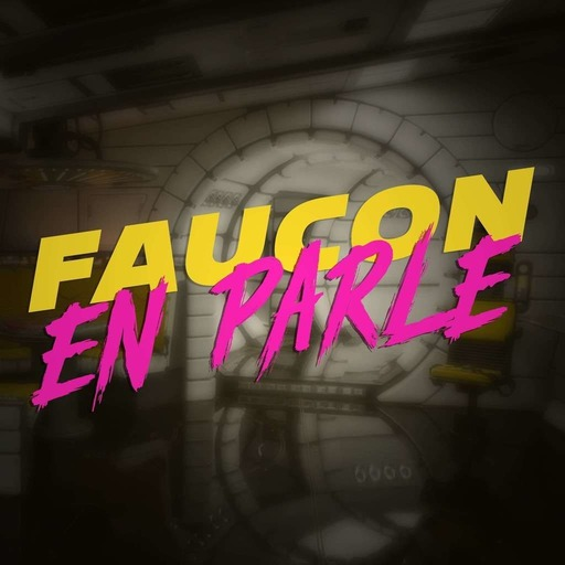 Faucon En Parle 06 - Gamescom 2020