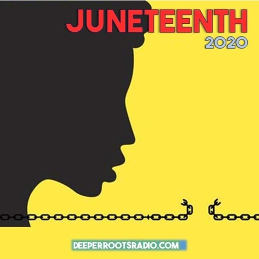 Juneteenth Celebration 2020