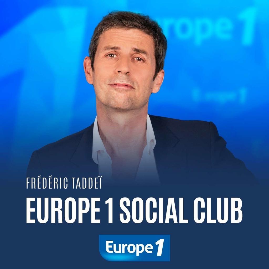 Europe 1 Social club de Frédéric Taddeï