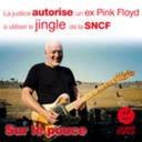 22 juin 2021 - La justice autorise un ex Pink Floyd à utiliser le jingle de la SNCF - Sur le pouce