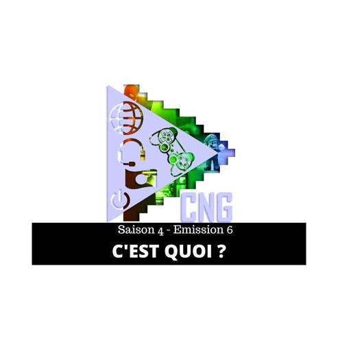 Cult'N'Geek -  S4E6 - C'EST QUOI ?