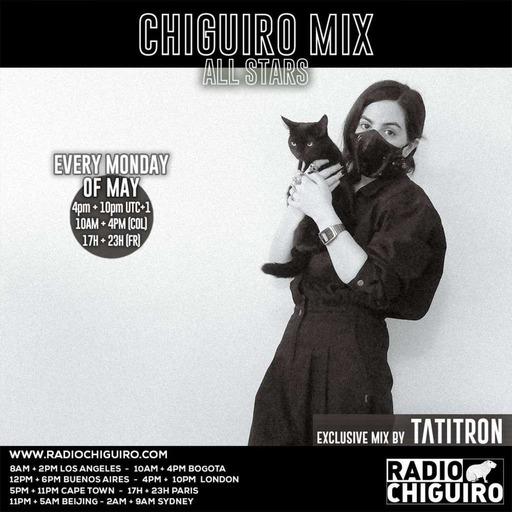 Chiguiro Mix #137 - Tatitron