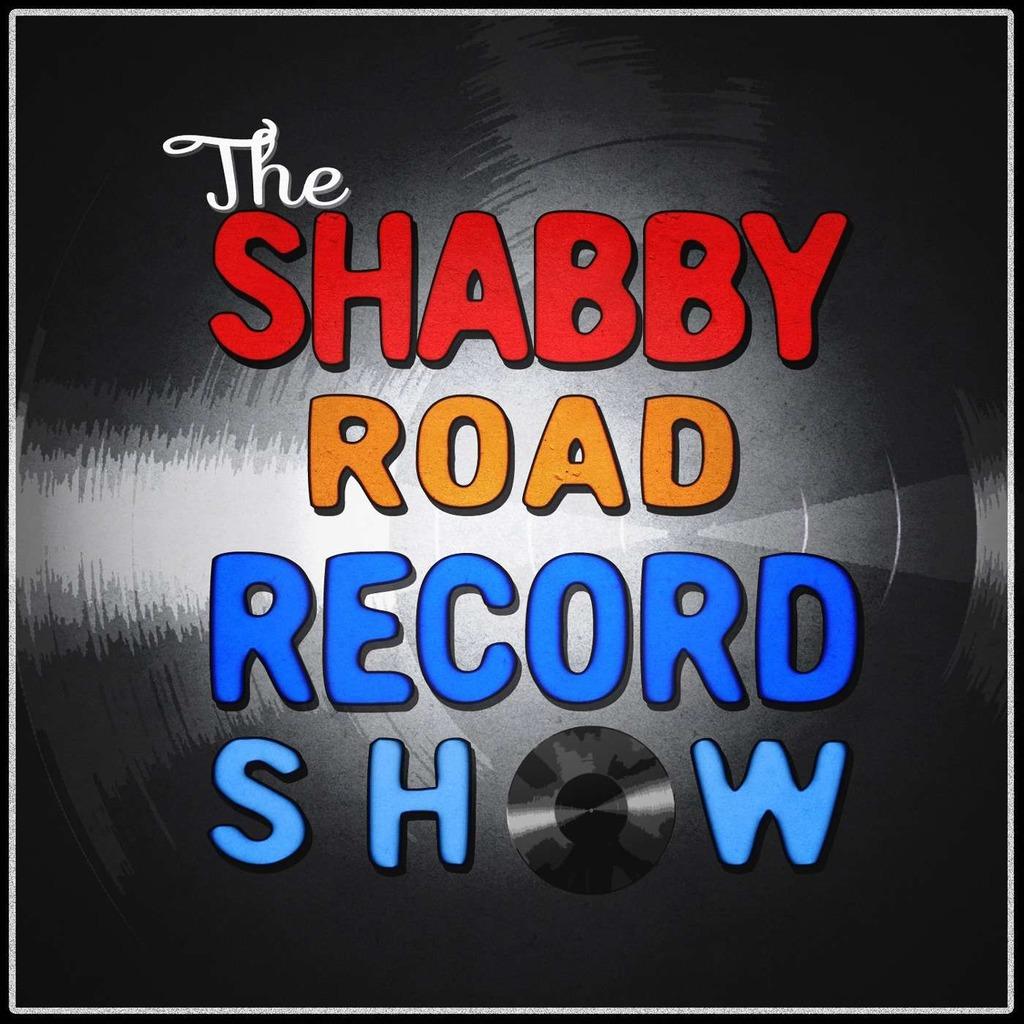 Shabby Road Record Show Podcast