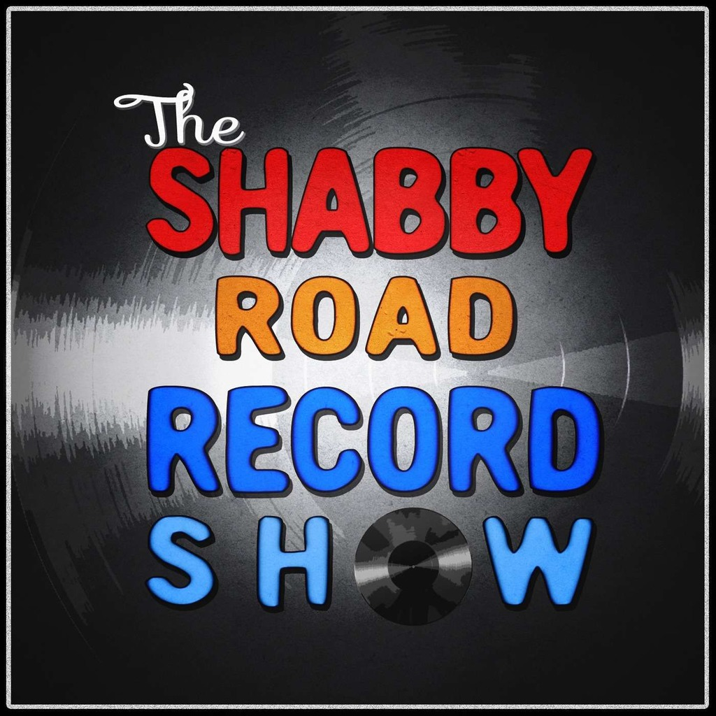 Shabby Road Record Show Podcast