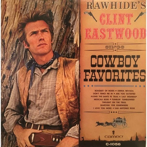 Cowboy Favorites by Clint Eastwood
