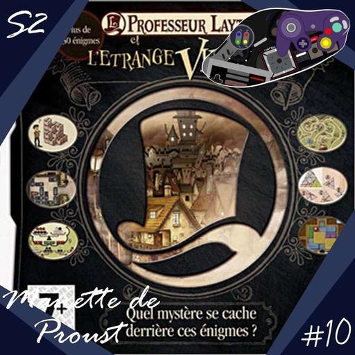 Manette de Proust S2 #10 : Professeur Layton et l'Étrange Village (avec Ambrea)
