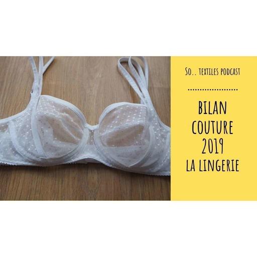 Bilan couture 2019 : spécial lingerie