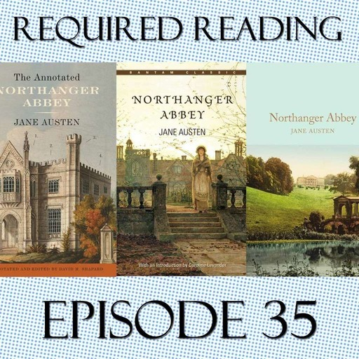 Episode 35: Northanger Abbey