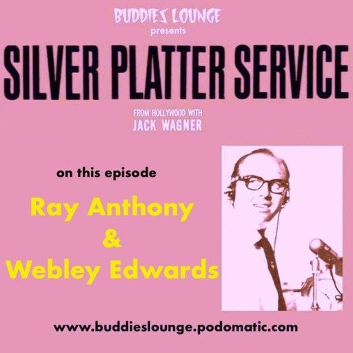 BUDDIES LOUNGE represents the SILVER PLATTER SERVICE – Show 1