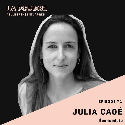 Épisode 71 - Julia Cagé