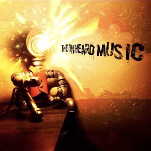The Unheard Music 2/4/20