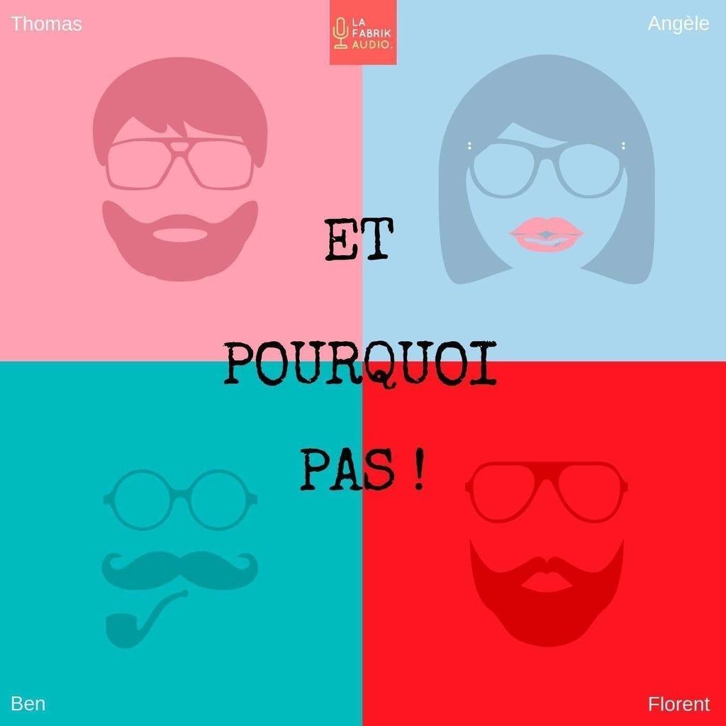 ET POURQUOI PAS ! / La Fabrik Audio