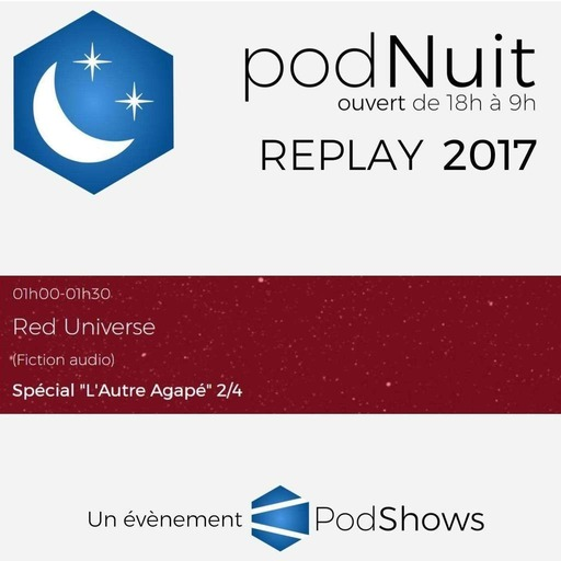 2017 - Red Universe - Partie 2 (1h-1h30)