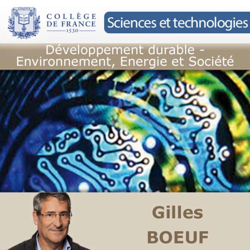 Développement durable - Environnement, Energie et Société - Collège de France