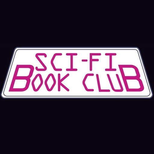 Sci-Fi Book Club Podcast #1: Uncanny Valley