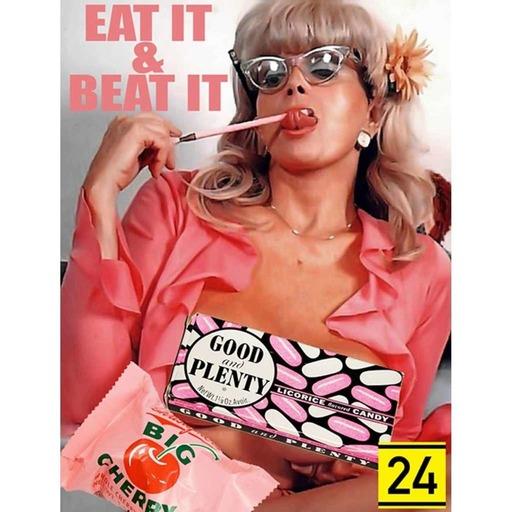 Eat It & Beat It 24
