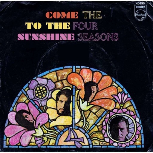 Come To The Sunshine 169 - 4 Seasons