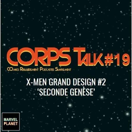 marvel_planet_corps-talk_19_x-men_grand_designe_panini_comics.mp3
