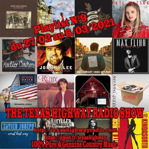 The Texas Highway Radio Show N°9