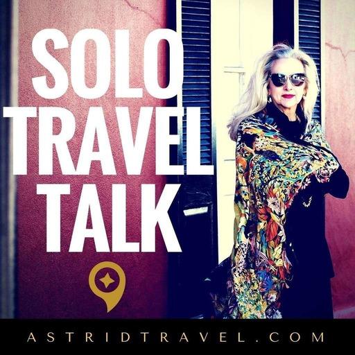 STT 085: Post Trip Tips for the Solo Traveler