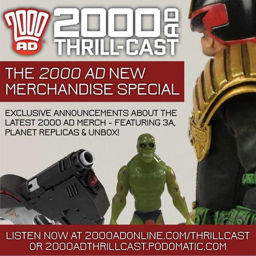 The 2000 AD Thrill-Cast 8 July 2015