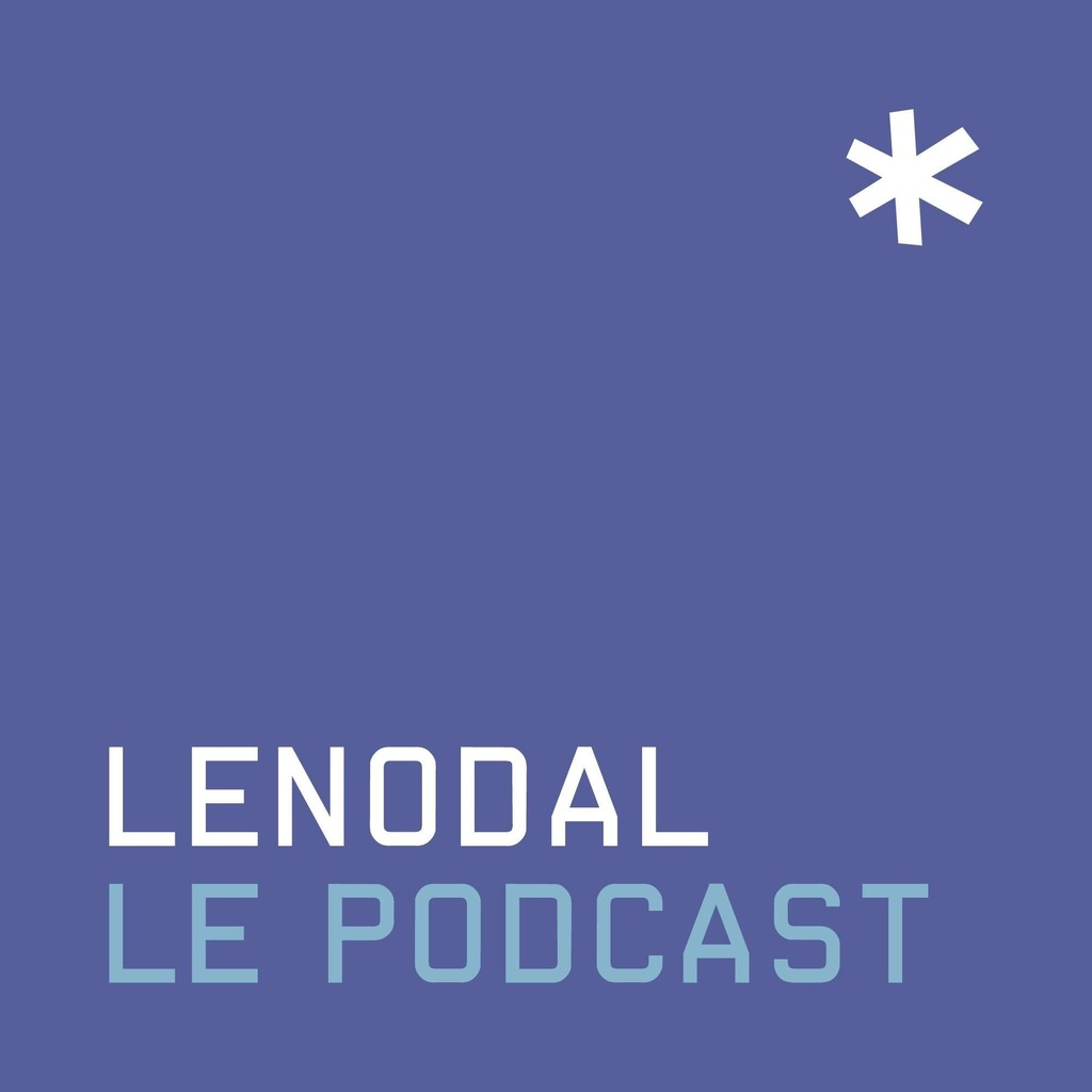 Lenodal Le Podcast