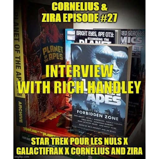 Cornelius and Zira - Ep# 27 – Interview with Rich Handley.mp3