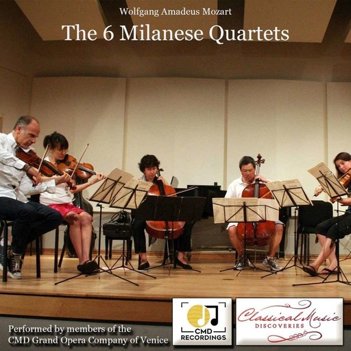 Episode 135: 13135 Mozart - The 6 Milanese String Quartets