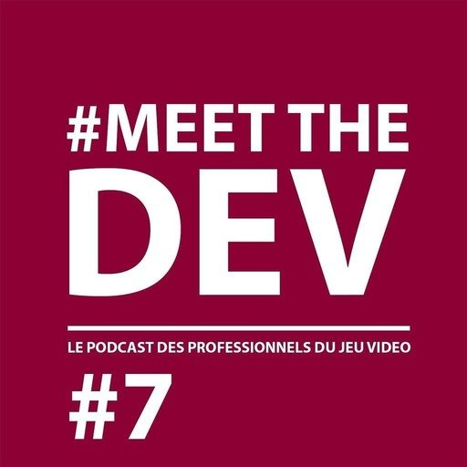 MeetTheDev#7 - Combiner art et design, avec Thibault Courbet.mp3