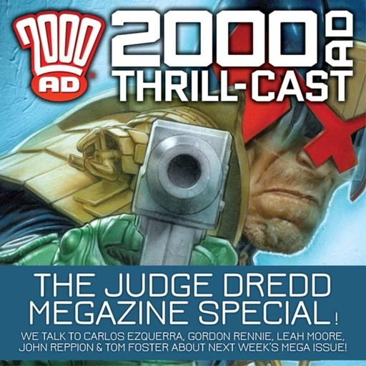 The 2000 AD Thrill-Cast 10 June 2015