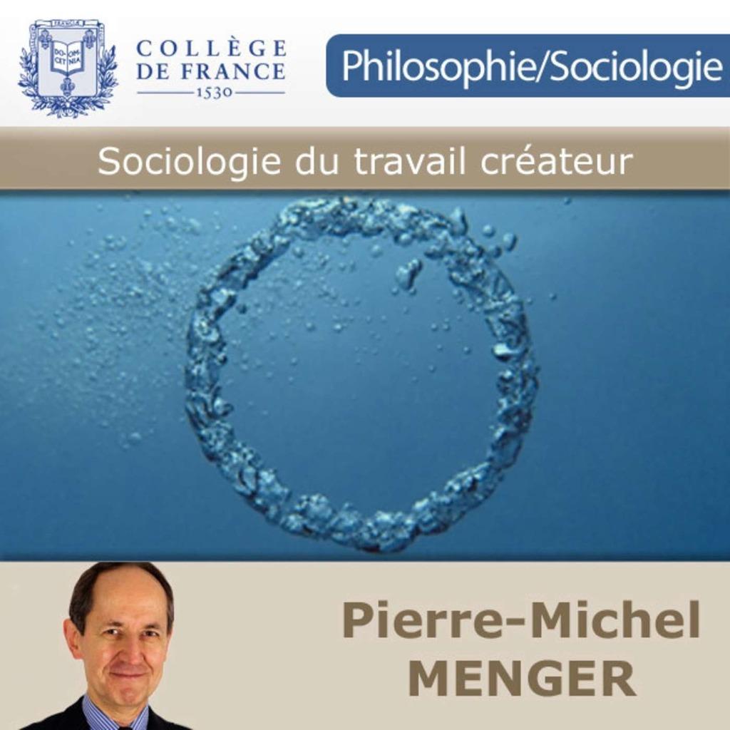 Sociologie du travail créateur - Collège de France