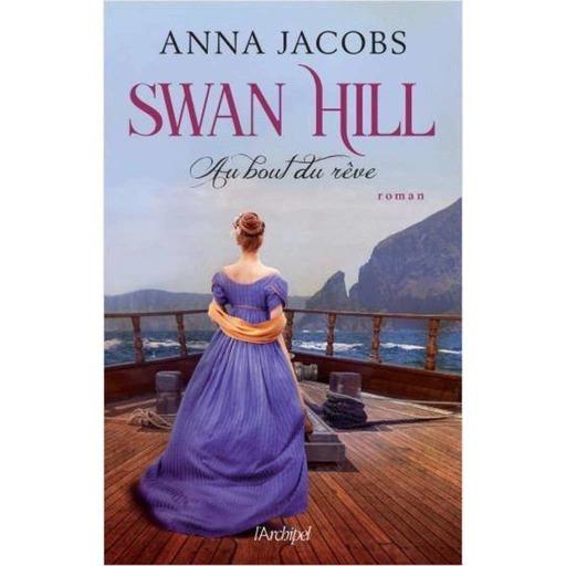 SWAN HILL – AU BOUT DU REVE