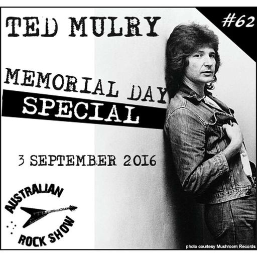 Episode 62 - Ted Mulry Memorial Day 2016 Special