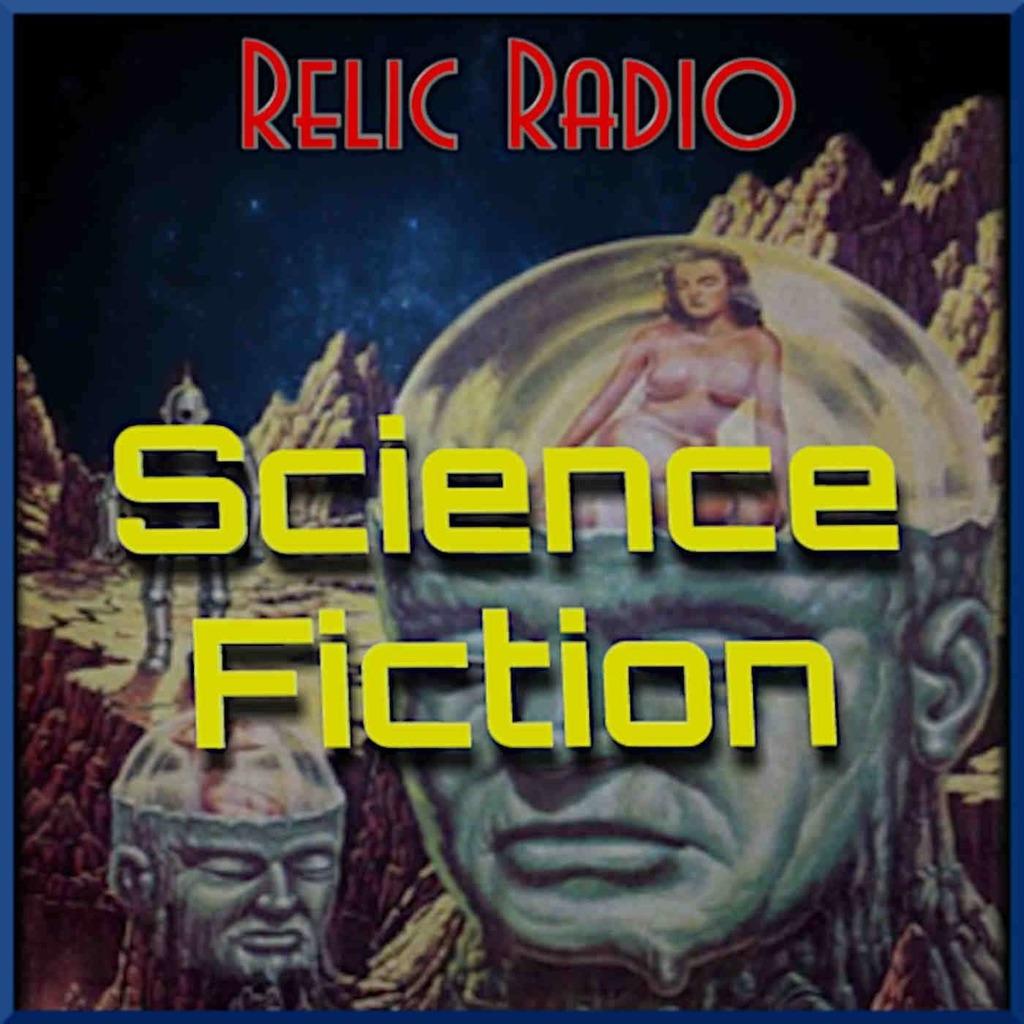 Relic Radio Sci-Fi (old time radio)