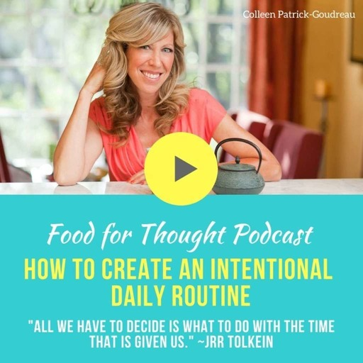 How to Create an Intentional Daily Routine — During Quarantine or Anytime!