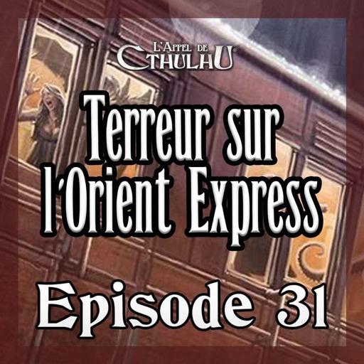 Rediff Twitch Terreur sur l'Orient Express Session 31