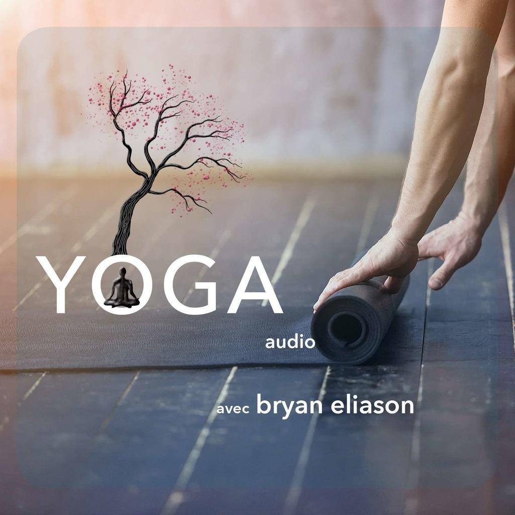 YOGA avec Bryan Eliason