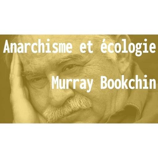 ÉCOPO - Anarchisme et écologie ; Murray Bookchin