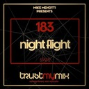 "Trust My Mix 183 ""Night Flight"""