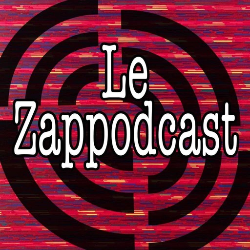 zappodcast #24