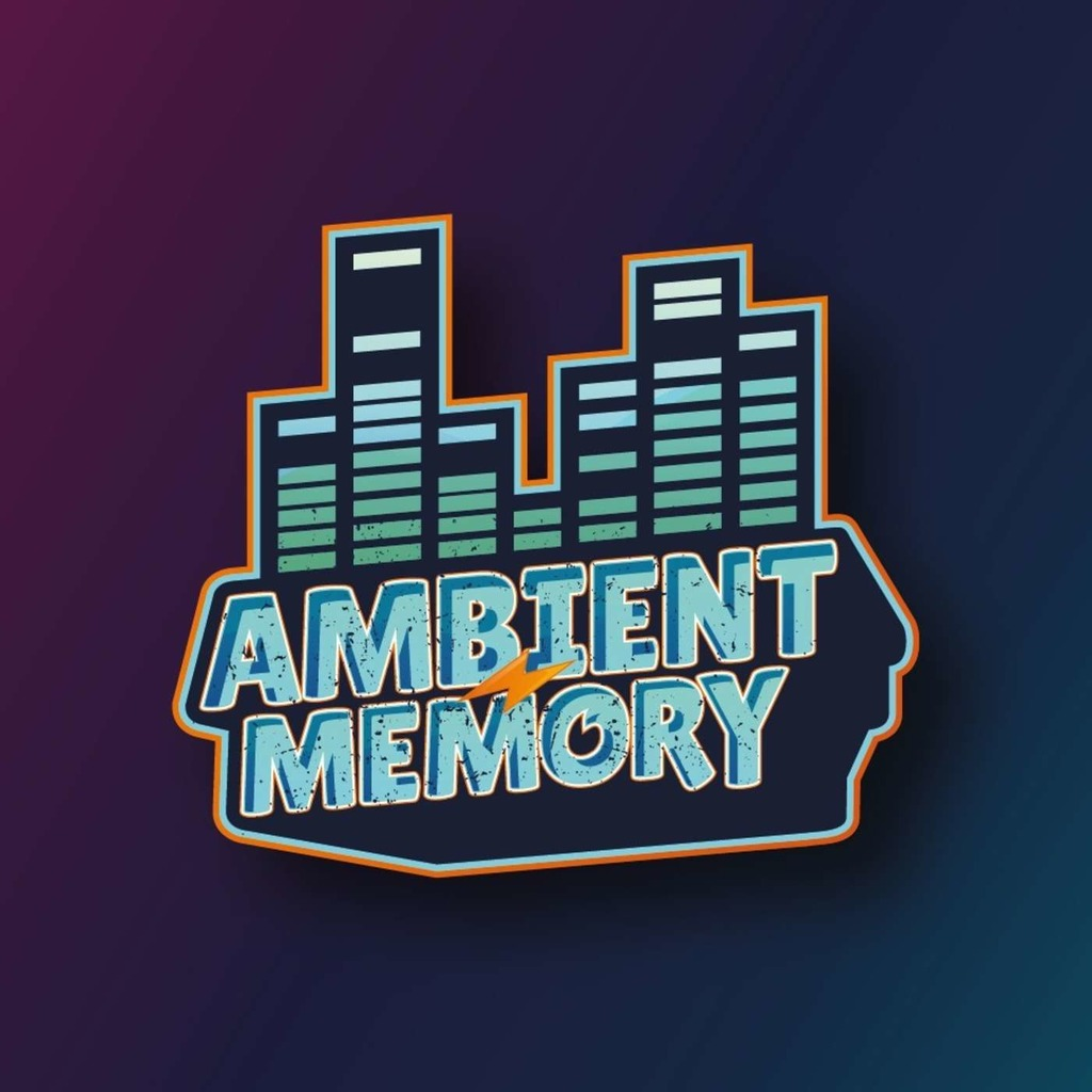 Ambient Memory