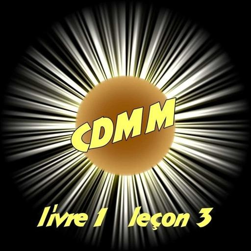 CDMM : livre 1 — leçon 3