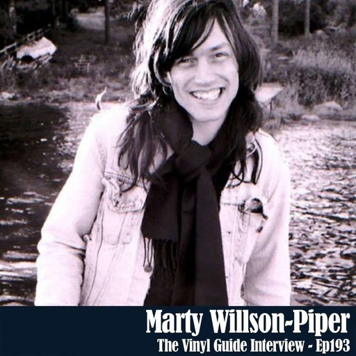 Ep193: Marty Willson-Piper - Record Collector