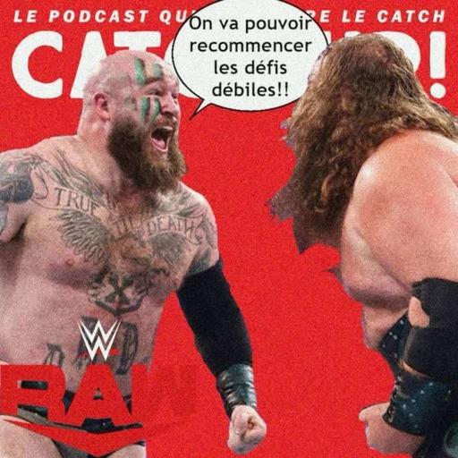 Catch'up! WWE Raw du 7 juin 2021 — La guerre des bouffons