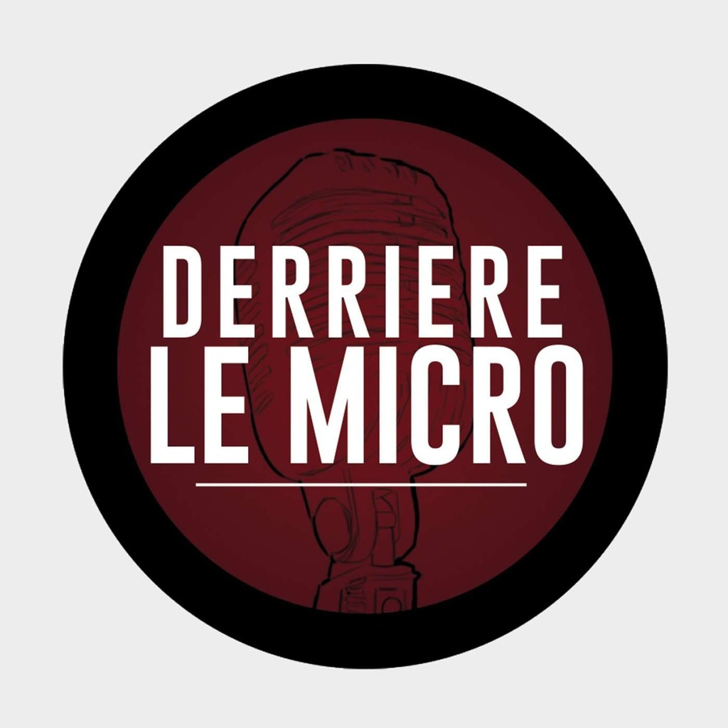 Derrière le Micro