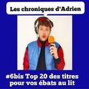 de nous à vous #6 - Les chroniques d'Adrien - Top 20 des musiques pour vos ébats au lit