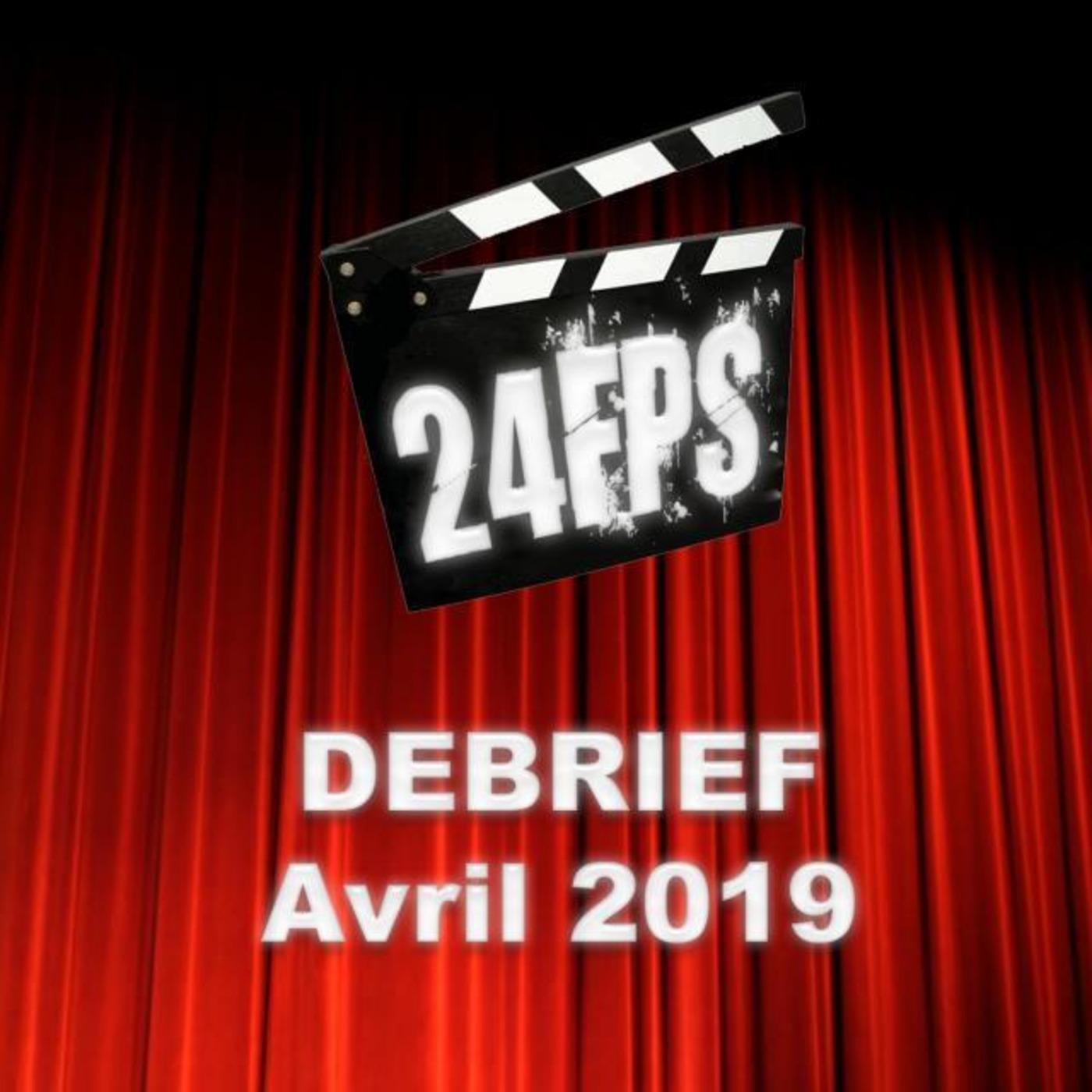 24FPS Debrief Avril 2019
